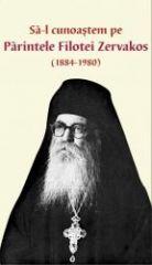 Sa-l cunoastem pe Parintele Filotei Zervakos
