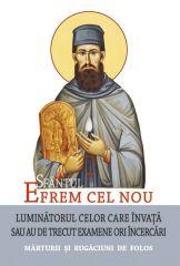 Sf. Efrem cel Nou - Luminatorul celor care invata sau au de trecut examene ori incercari