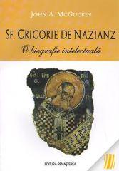 Sf. Grigorie de Nazianz. O bibliografie intelectuala