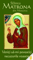 Sf. Matrona din Moscova - Veniti sa-mi povestiti necazurile voastre