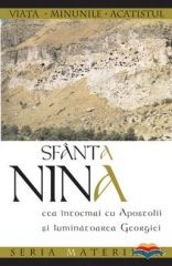 Sfanta Nina cea intocmai cu Apostolii si luminatoarea Georgiei