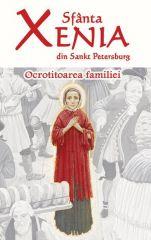 Sfanta Xenia din Sankt Petersburg - Ocrotitoarea familie
