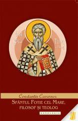 Sfantul Fotie cel Mare, filosof si teolog