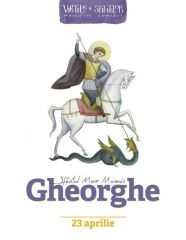 Sfantul Mare Mucenic Gheorghe - Vietile sfintilor povestite copiilor