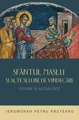 Sfantul Maslu si alte slujbe de vindecare: istorie si actualitate