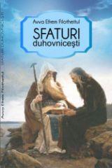 Sfaturi duhovnicesti - Avva Efrem