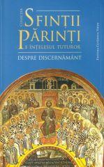 Sfintii Parinti pe intelesul tuturor - despre discernamant