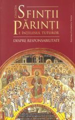 Sfintii Parinti pe intelesul tuturor - despre responsabilitate