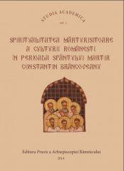 Spiritualitatea marturisitoare a culturii romanesti in perioada Sfantului Martir C-tin Brancoveanu