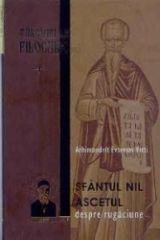 Talcuiri la Filocalie Vol. 4 - Sfantul Nil Ascetul - Despre rugaciune