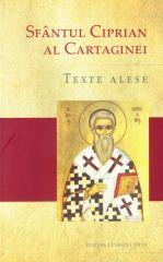 Texte alese – Sfantul Ciprian al Cartaginei