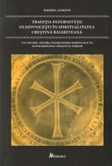 Traditia paternitatii duhovnicesti in spiritualitatea crstina rasariteana