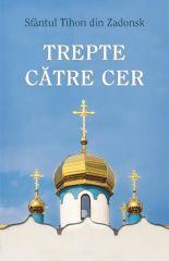 Trepte catre cer - Sf. Tihon din Zadonsk