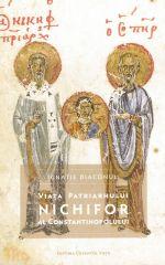 Viata Patriarhului Nichifor al Constantinopolului