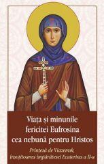 Viata si minunile Cuvioasei Eufrosina cea nebuna pentru Hristos