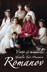 Viata si minunile Sfintilor Tari Mucenici Romanov