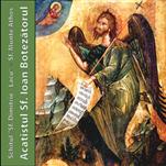 CD Audio - Acatistul Sfantului Ioan Botezatorul