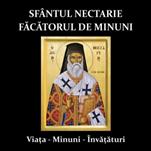CD Audio - Sfantul Nectarie Facatorul de Minuni - Viata, Minuni, Invataturi