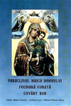 Paraclisul Maicii Domnului, Fecioara Curata, Cuvant bun