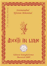 Asceti in lume - Vol. 1