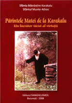 Parintele Matei de la Karakalu - Un lucrator tacut al virtutii