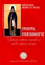 Staretul Varsanufie - Sfaturi catre monahi si omilii catre mireni