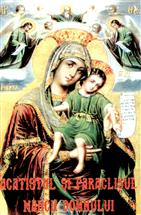 Acatistul si Paraclisul Maicii Domnului