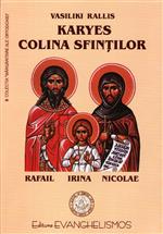 Karyes - Colina Sfintilor (Sfintii Rafai...