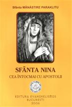 Sfanta Nina cea intocmai cu apostolii