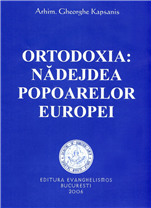 Ortodoxia: nadejdea popoarelor Europei