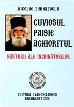 Cuviosul Paisie Aghioritul - Marturii al...