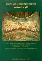 Sunt anticalcedonienii ortodocsi?
