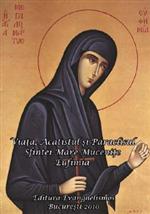 Viata, Acatistul si Paraclisul Sfintei M...